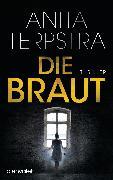 Cover-Bild zu Terpstra, Anita: Die Braut (eBook)