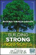 Cover-Bild zu Barnwell Williams, Lisa: Building Strong Nonprofits (eBook)