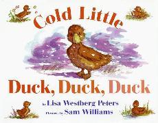Cover-Bild zu Peters, Lisa Westberg: Cold Little Duck, Duck, Duck