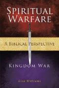 Cover-Bild zu Williams, Lisa: Spiritual Warfare - A Biblical Perspective (eBook)