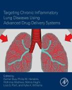 Cover-Bild zu Dua, Kamal (Hrsg.): Targeting Chronic Inflammatory Lung Diseases Using Advanced Drug Delivery Systems (eBook)