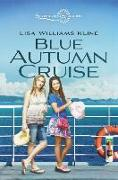 Cover-Bild zu Kline, Lisa Williams: Blue Autumn Cruise