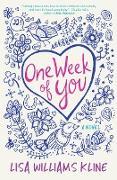 Cover-Bild zu Kline, Lisa Williams: One Week of You (eBook)