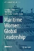 Cover-Bild zu Froholdt, Lisa Loloma (Hrsg.): Maritime Women: Global Leadership (eBook)
