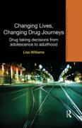 Cover-Bild zu Williams, Lisa: Changing Lives, Changing Drug Journeys (eBook)