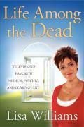 Cover-Bild zu Williams, Lisa: Life Among the Dead (eBook)