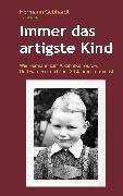 Cover-Bild zu Gebhardt, Hermann: Immer das artigste Kind (eBook)