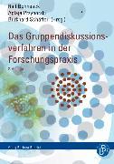 Cover-Bild zu Schäffer, Burkhard (Hrsg.): Das Gruppendiskussionsverfahren in der Forschungspraxis (eBook)