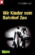 Cover-Bild zu Hermann, Kai: Wir Kinder vom Bahnhof Zoo
