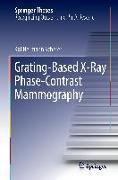 Cover-Bild zu Scherer, Kai Hermann: Grating-Based X-Ray Phase-Contrast Mammography