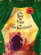 Cover-Bild zu Litchfield, David: The Bear, the Piano and Little Bear's Concert