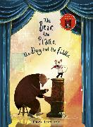 Cover-Bild zu Litchfield, David: The Bear, The Piano, The Dog and the Fiddle
