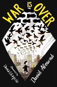 Cover-Bild zu Almond, David: War is Over