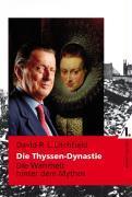 Cover-Bild zu Litchfield, David R. L.: Die Thyssen-Dynastie