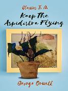 Cover-Bild zu Keep the Aspidistra Flying (eBook) von Orwell, George