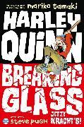 Cover-Bild zu Tamaki, Mariko: Harley Quinn: Breaking Glass - Jetzt kracht's! (eBook)