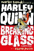 Cover-Bild zu Tamaki, Mariko: Harley Quinn: Breaking Glass
