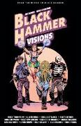 Cover-Bild zu Snyder, Scott: Black Hammer: Visions Volume 2
