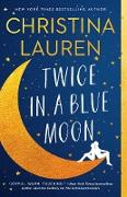 Cover-Bild zu Lauren, Christina: Twice in a Blue Moon (eBook)