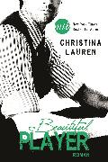 Cover-Bild zu Lauren, Christina: Beautiful Player (eBook)