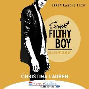 Cover-Bild zu Lauren, Christina: Sweet Filthy Boy - Weil du mir gehörst - Wild Seasons, Teil 1 (Audio Download)