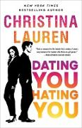 Cover-Bild zu Lauren, Christina: Dating You / Hating You (eBook)