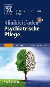Cover-Bild zu Thiel, Holger (Hrsg.): Klinikleitfaden Psychiatrische Pflege