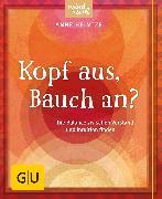 Cover-Bild zu Heintze, Anne: Kopf aus, Bauch an? (eBook)