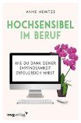 Cover-Bild zu Heintze, Anne: Hochsensibel im Beruf
