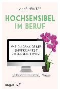 Cover-Bild zu Heintze, Anne: Hochsensibel im Beruf (eBook)