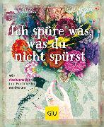 Cover-Bild zu Heintze, Anne: Ich spüre was, was du nicht spürst (eBook)