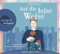 Cover-Bild zu Heintze, Anne: Auf die leise Weise