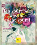 Cover-Bild zu Heintze, Anne: Ich spüre was, was du nicht spürst