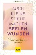 Cover-Bild zu Heintze, Anne: Auch kleine Stiche machen Seelenwunden (eBook)