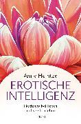 Cover-Bild zu Heintze, Anne: Erotische Intelligenz (eBook)