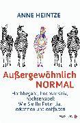 Cover-Bild zu Heintze, Anne: Außergewöhnlich normal (eBook)