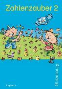 Cover-Bild zu Zahlenzauber 2. Schuljahr. Ausgabe G. Schülerbuch mit Beilage von Betz, Bettina