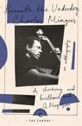 Cover-Bild zu Beneath The Underdog von Mingus, Charles