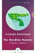 Cover-Bild zu The Hawkline Monster von Brautigan, Richard