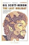 Cover-Bild zu The Last Holiday von Scott-Heron, Gil