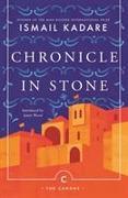 Cover-Bild zu Chronicle In Stone von Kadare, Ismail