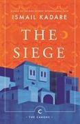 Cover-Bild zu The Siege von Kadare, Ismail