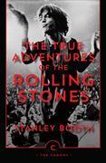Cover-Bild zu The True Adventures of the Rolling Stones von Booth, Stanley