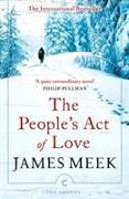 Cover-Bild zu The People's Act Of Love von Meek, James