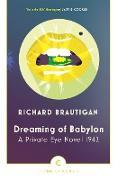 Cover-Bild zu Dreaming of Babylon von Brautigan, Richard
