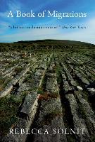 Cover-Bild zu A Book of Migrations (eBook) von Solnit, Rebecca