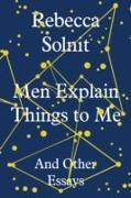 Cover-Bild zu Men Explain Things to Me von Solnit, Rebecca