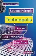 Cover-Bild zu Technopolis von Schwaller, Katja (Hrsg.)