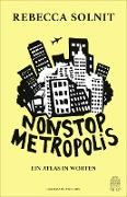 Cover-Bild zu Nonstop Metropolis (eBook) von Solnit, Rebecca