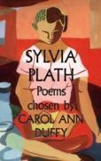 Cover-Bild zu Plath, Sylvia: Sylvia Plath Poems Chosen by Carol Ann Duffy (eBook)
